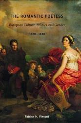 The Romantic Poetess Book PDF