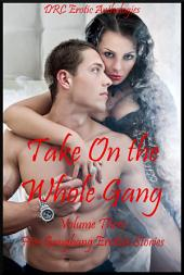 Take On the Whole Gang Volume Three: Five Gang Stories