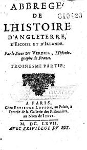 Abrégé de l'histoire d'Angleterre, d'Ecosse et d'Irlande, par le sieur Du Verdier