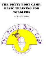 The Potty Boot Camp  Basic Training for Toddlers PDF