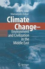 Climate Change - Environment and Civilization in the Middle East