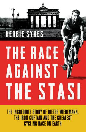The Race Against the Stasi PDF