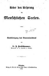 Ueber den Ursprung der Menschlichen Seelen: Rechtfertigung des Generatianismus