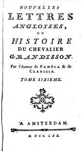 Nouvelles Lettres Angloises, Ou Histoire Du Chevalier Grandisson: Volume 6