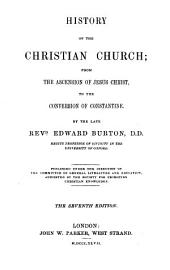 History of the Christian Church ... to the conversion of Constantine