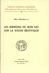 Les sermons de Jean XXII sur la vision béatifique