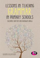 Lessons in Teaching Grammar in Primary Schools PDF