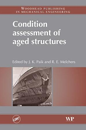 Condition Assessment of Aged Structures PDF