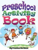 Preschool Activity Book  Big Preschool Workbook
