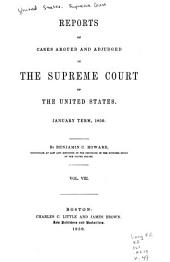 Reports of Cases Argued and Adjudged in the Supreme Court of the United States: Volume 8