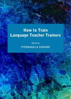 How to Train Language Teacher Trainers PDF