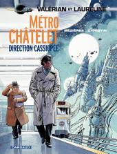 Valérian - Tome 9 - Métro Châtelet direction Cassiopée