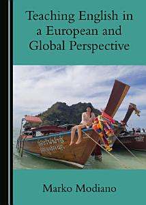 Teaching English in a European and Global Perspective PDF