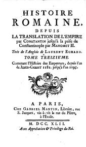 Histoire romaine, depuis la fondation de Rome jusqu'à la Translation de l'empire par Constantin: Volume13