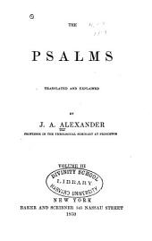 The Psalms: Translated and Explained, Volume 3