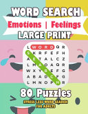 WORD SEARCH Emotions - Feelings LARGE PRINT 80 Puzzles STRESS LESS WORD SEARCH FOR ADULTS