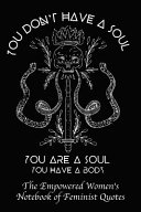 You Don't Have a Soul You Are a Soul You Have a Body