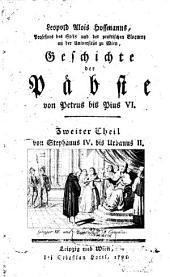 Geschichte der Päbste von Petrus bis Pius VI.: Von Stephanus IV. bis Urbanus II.