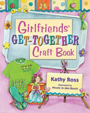 Girlfriends  Get Together Craft Book