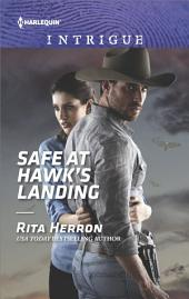 Safe at Hawk's Landing: A Thrilling FBI Romance