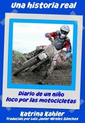 Una historia real: El niño obsesionado con las motos y el motocross