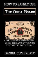 How to Safely Use the Ouija Board PDF