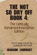 The not so dry off Book 4