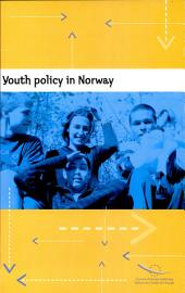 Youth Policy in Norway: Report by the International Team of Experts Appointed by the Council of Europe