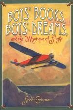 Boys' Books, Boys' Dreams, and the Mystique of Flight