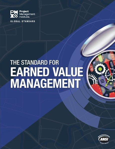 The Standard for Earned Value Management