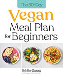 Download The 30 Day Vegan Meal Plan for Beginners Book