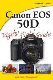 Canon EOS 50D Digital Field Guide
