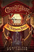 Curiosity House  The Screaming Statue  Book Two  PDF