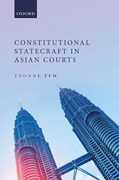 Constitutional Statecraft in Asian Courts PDF