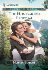 The Honeymoon Proposal