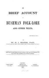 A Brief Account of Bushman Folk-lore and Other Texts