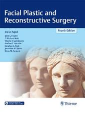 Facial Plastic and Reconstructive Surgery: Edition 4