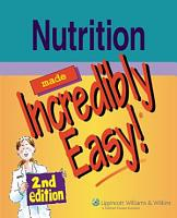 Nutrition Made Incredibly Easy PDF