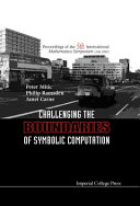 Challenging the Boundaries of Symbolic Computation