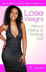Lose Weight Without Dieting Or Working Out Book