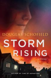 Storm Rising: A Mystery