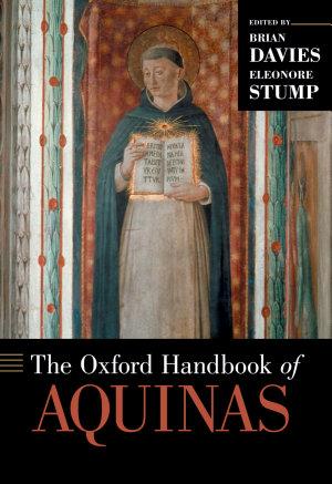 The Oxford Handbook of Aquinas PDF