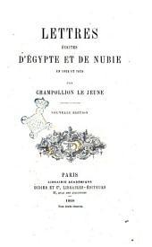 Lettres écrites d'Egypte et de Nubie, en 1828 et 1829 par Champollion le jeune