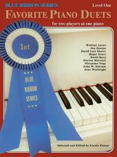 The Blue Ribbon Series: Favorite Piano Duets, Level 1, Volume 1