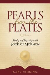 Pearls from the Plates: Reading and Responding to the Book of Mormon
