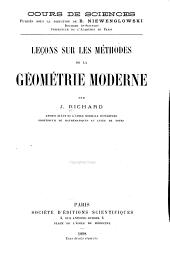 Lec̜ons sur les méthodes de la géometrie moderne