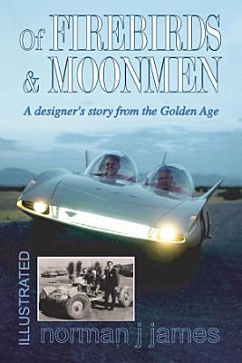 Of Firebirds   Moonmen