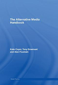 The Alternative Media Handbook PDF