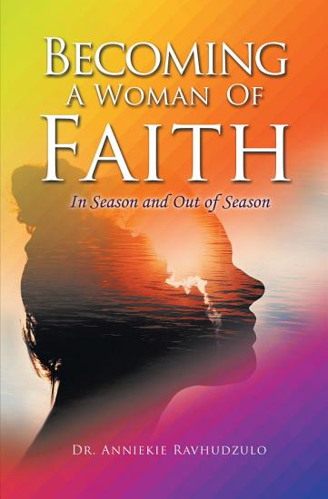 Becoming a Woman of Faith PDF