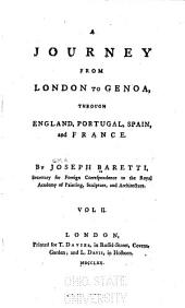 A Journey from London to Genoa: Through England, Portugal, Spain and France, Volume 2
